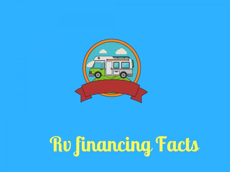 Financing Your RV: How & How To?