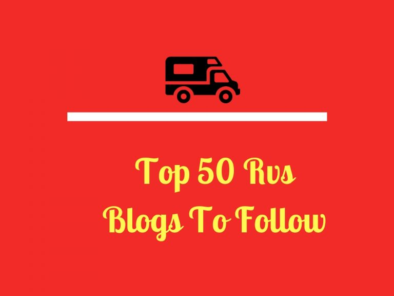 Top 50 RV Blogs to Follow