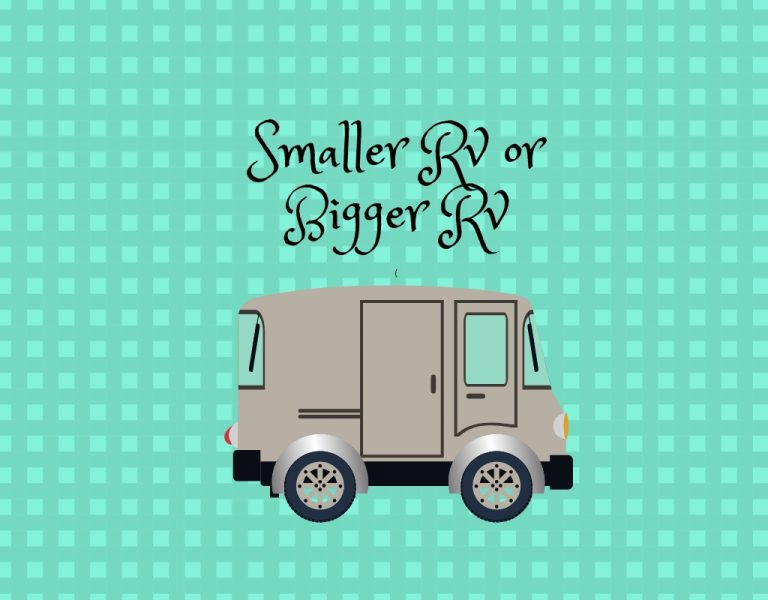 SMALLER RV = BIGGER COMFORT