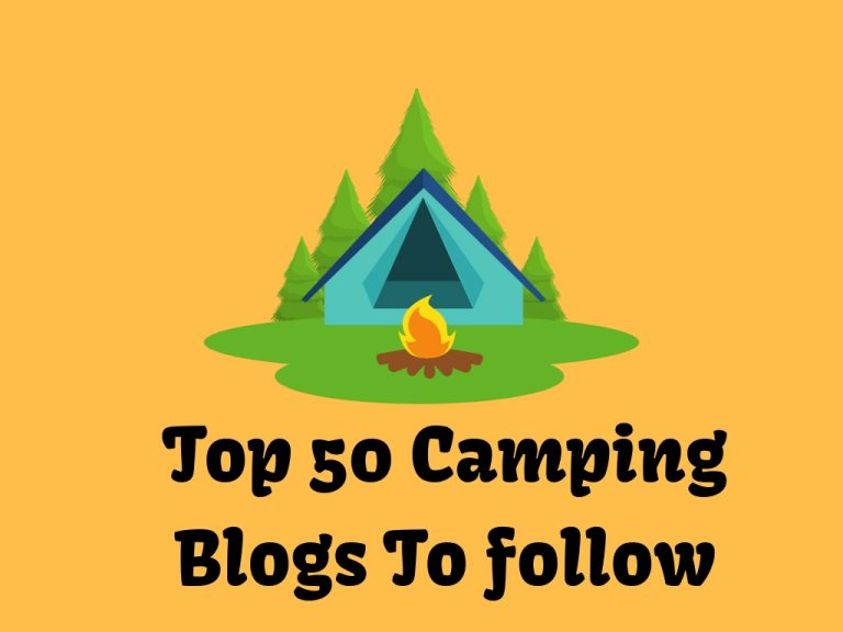 Top 50 Camping Blogs For Camping And RV Lovers